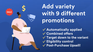 Add variety with 9 different promotions that automatically apply
