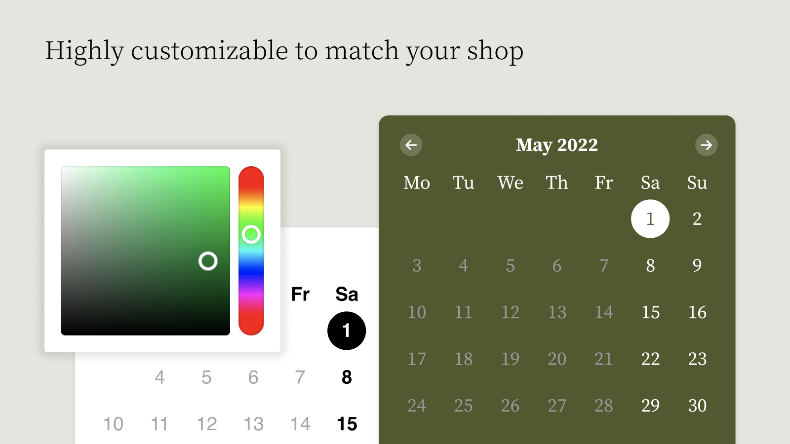 Customise the calendar to match your shop