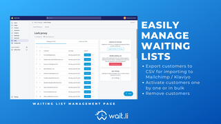 Manage your waiting lists easily in the Wait.li dashboard