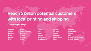 Local print in 32 countries - 5 billion potential customers