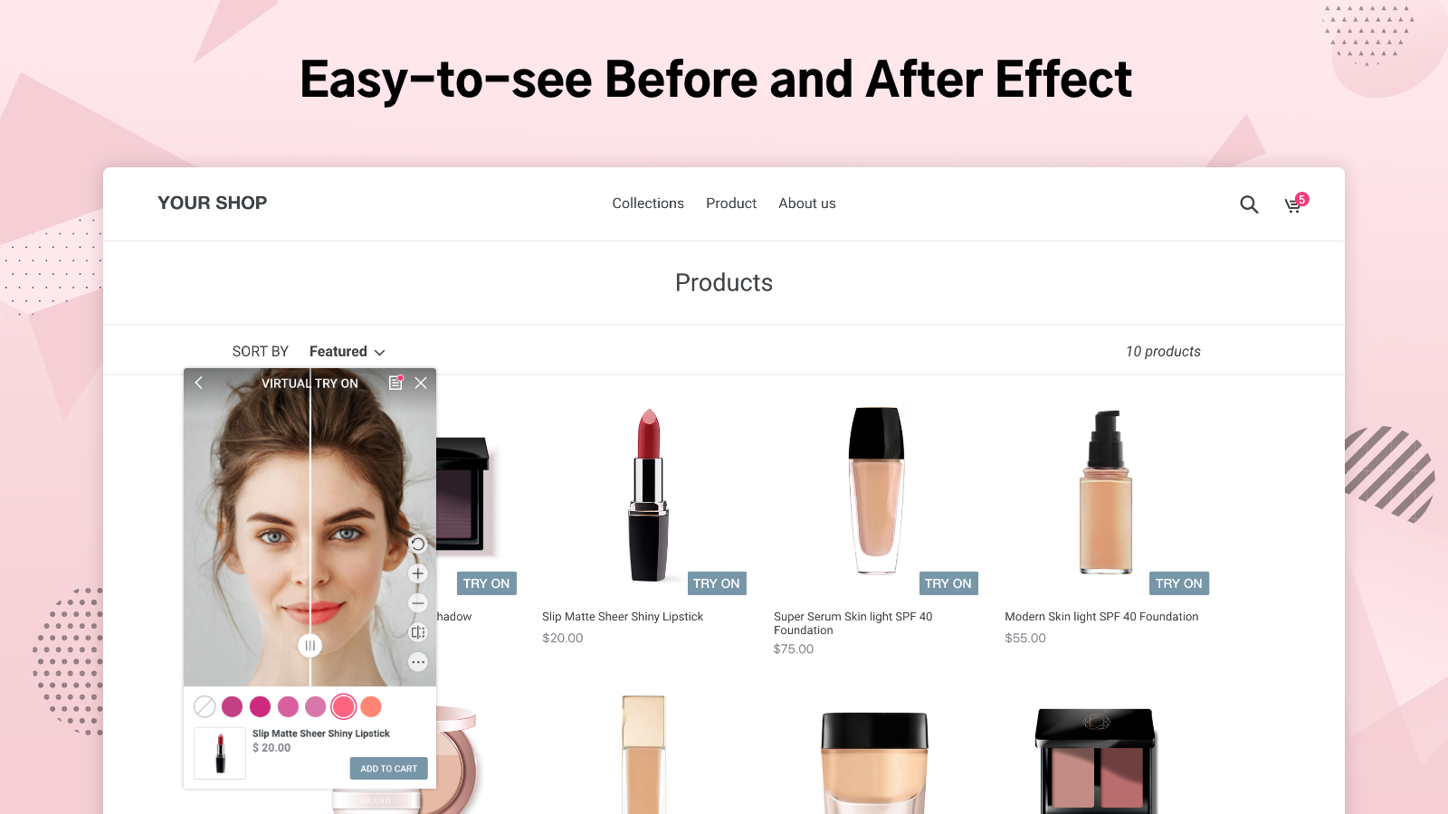 Easy-to-see Before and After Effect