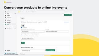 Convert your products to live events