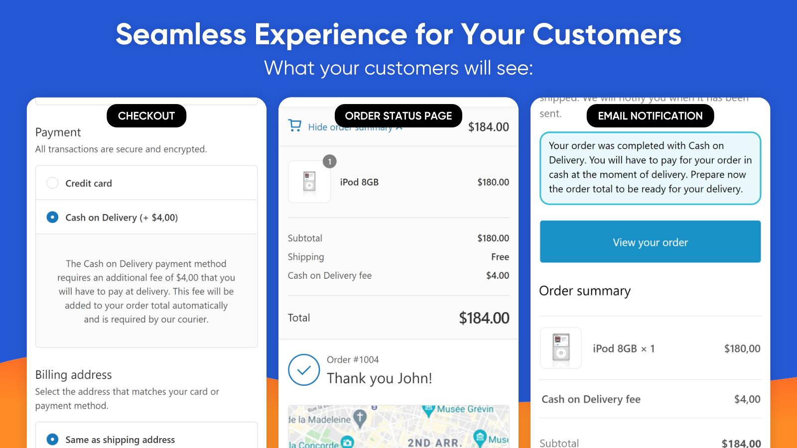 Seamless Experience for Your Customers
