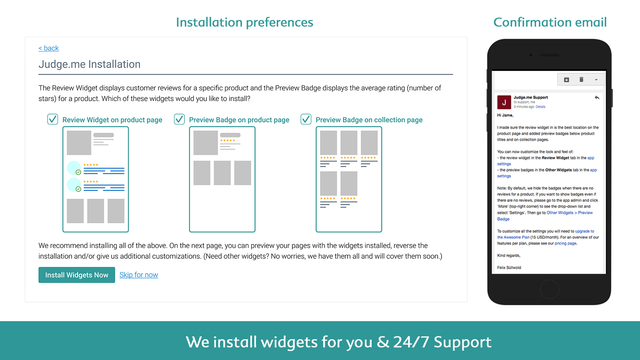 Receive free installation help from our 24/7 support team