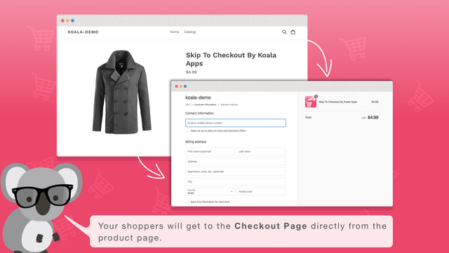 Your shoppers will get to the Checkout Page directly