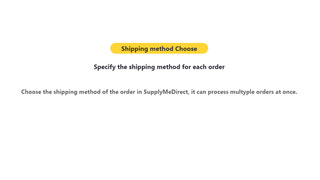 Specify the shipping method for each order