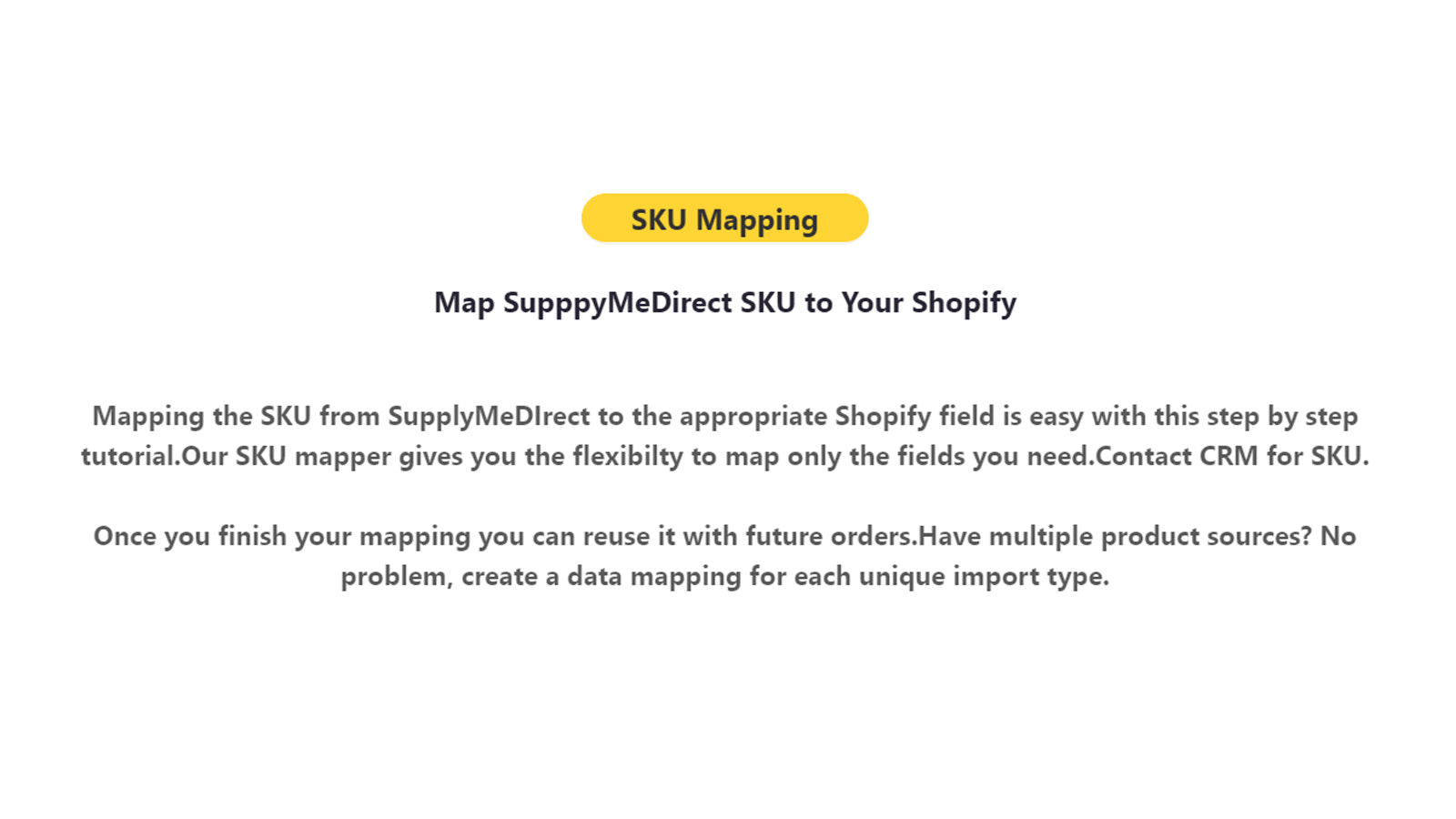 Map SupppyMeDirect SKU to Your Shopify