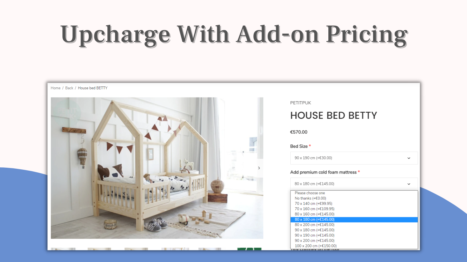 Upcharge with add on pricing for product options