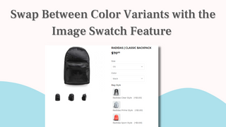 Swap between color variations with the image swatch feature