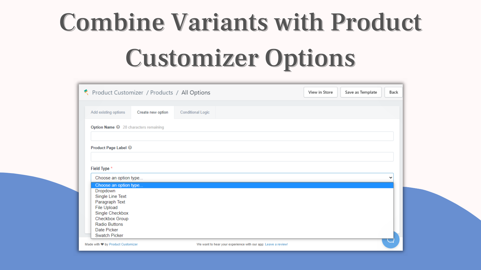 Combine variations with product customizer options