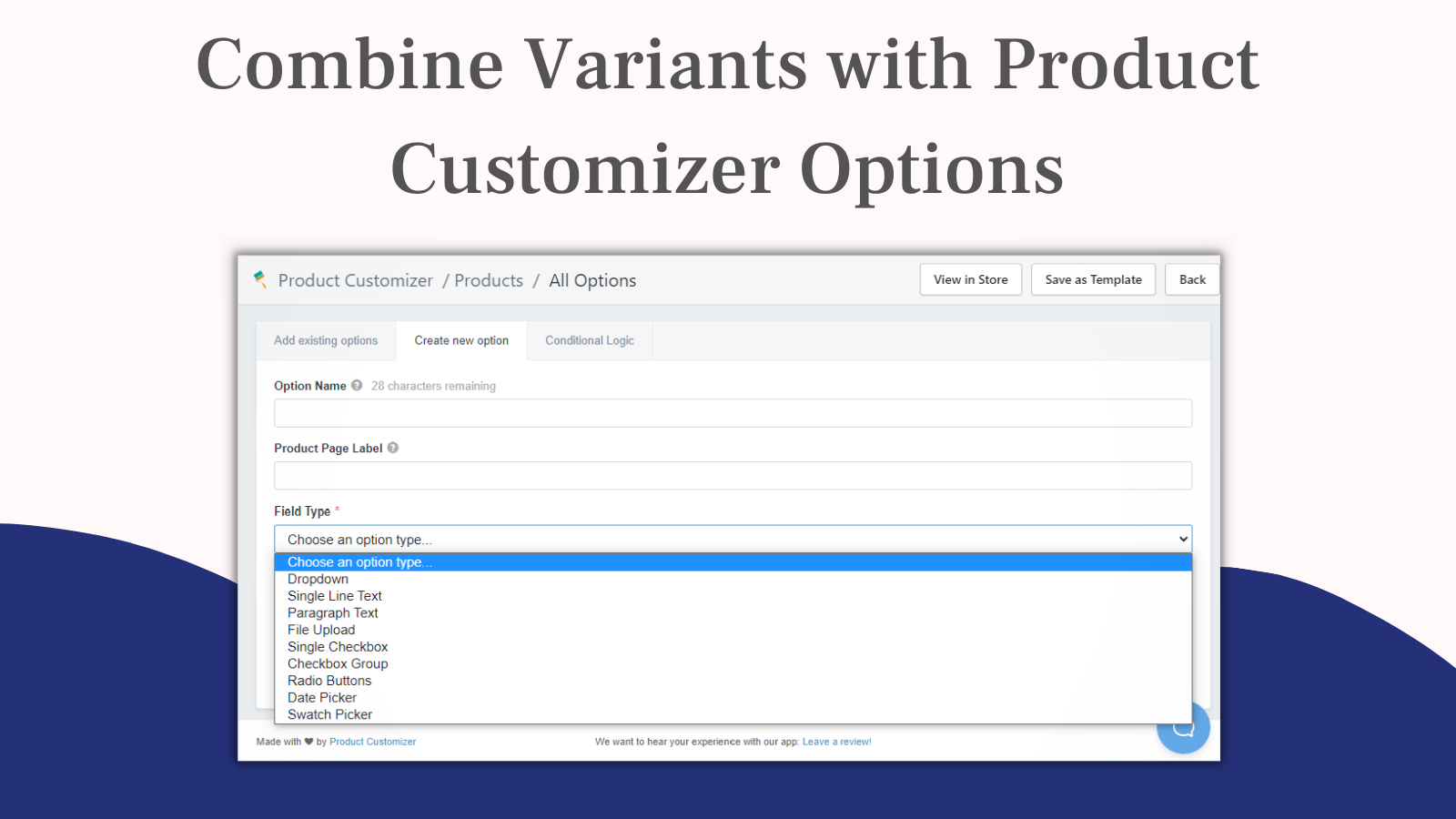 Combine variants with product customizer options