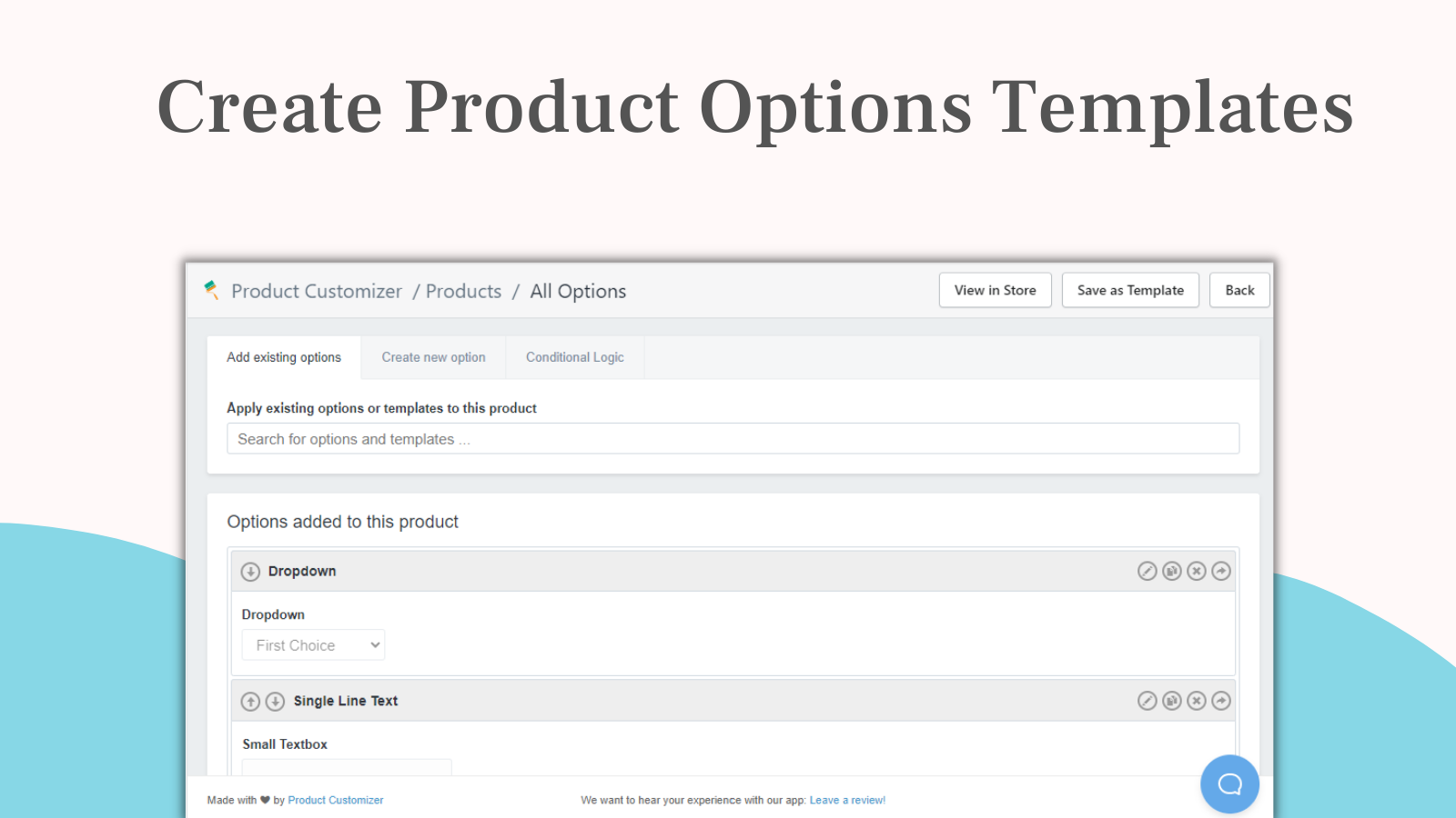 Create product options templates to cut down on time