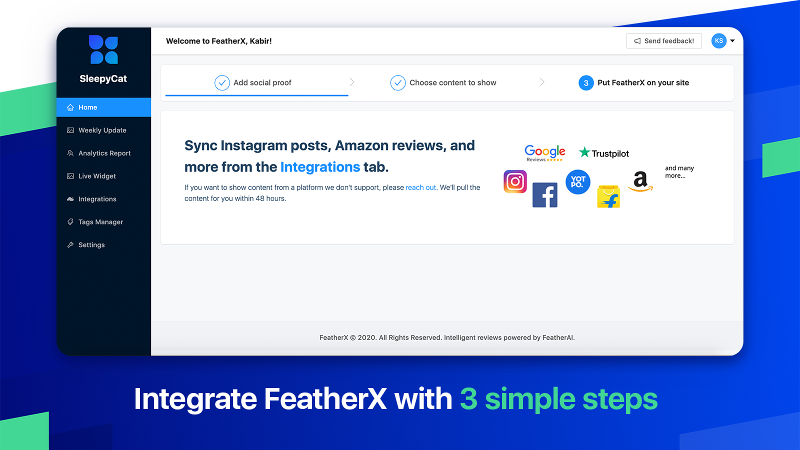 Integrate FeatherX in just a few clicks with 3 simple steps