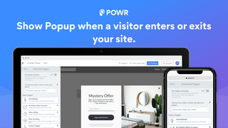 Show Popup when a visitor enters your site, or shows exit intent