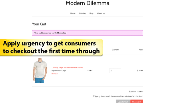 Apply urgency to get consumers to checkout the first time throug