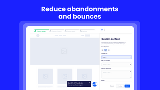Reduce abandonments and bounces