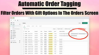 Automatic order tagging: Easily filter orders with gift options