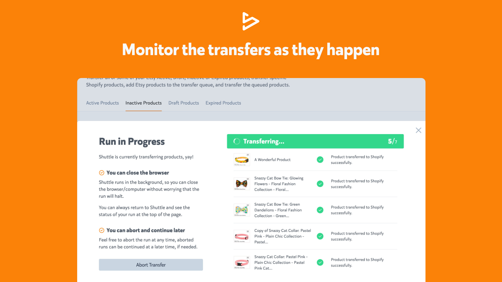 Monitor transfers as they happen