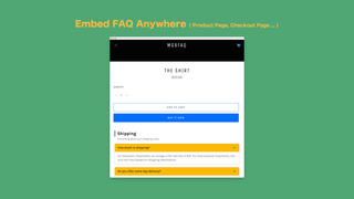 Embed faqs anywhere in product page, checkout page, home page