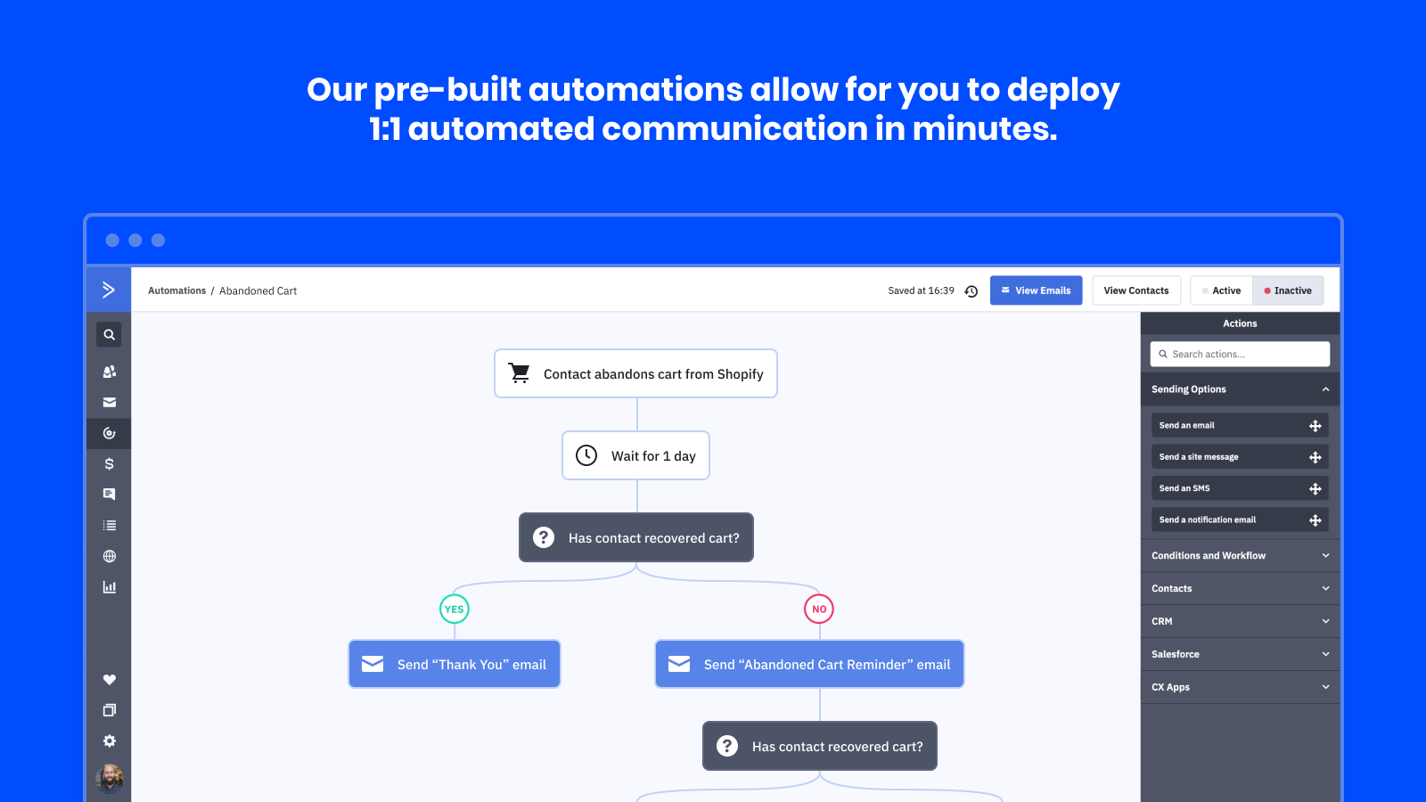Set live powerful marketing automations in a few clicks