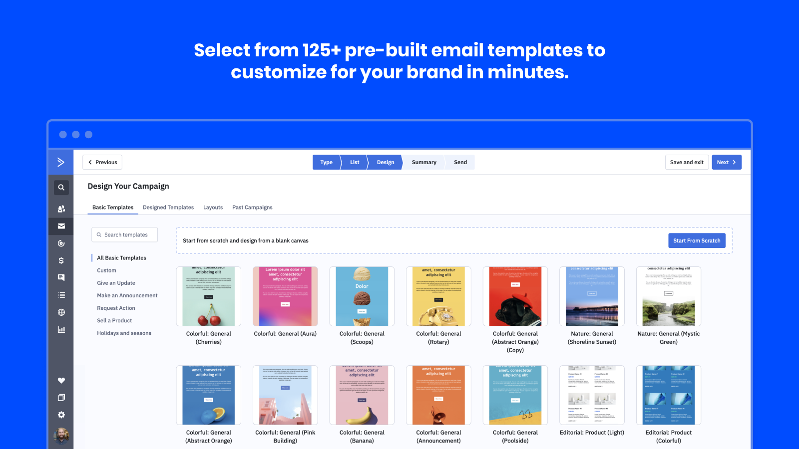 Leverage a library of 125+ email templates to send newsletters