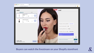 Buyers can watch the livestream on your Shopify storefront