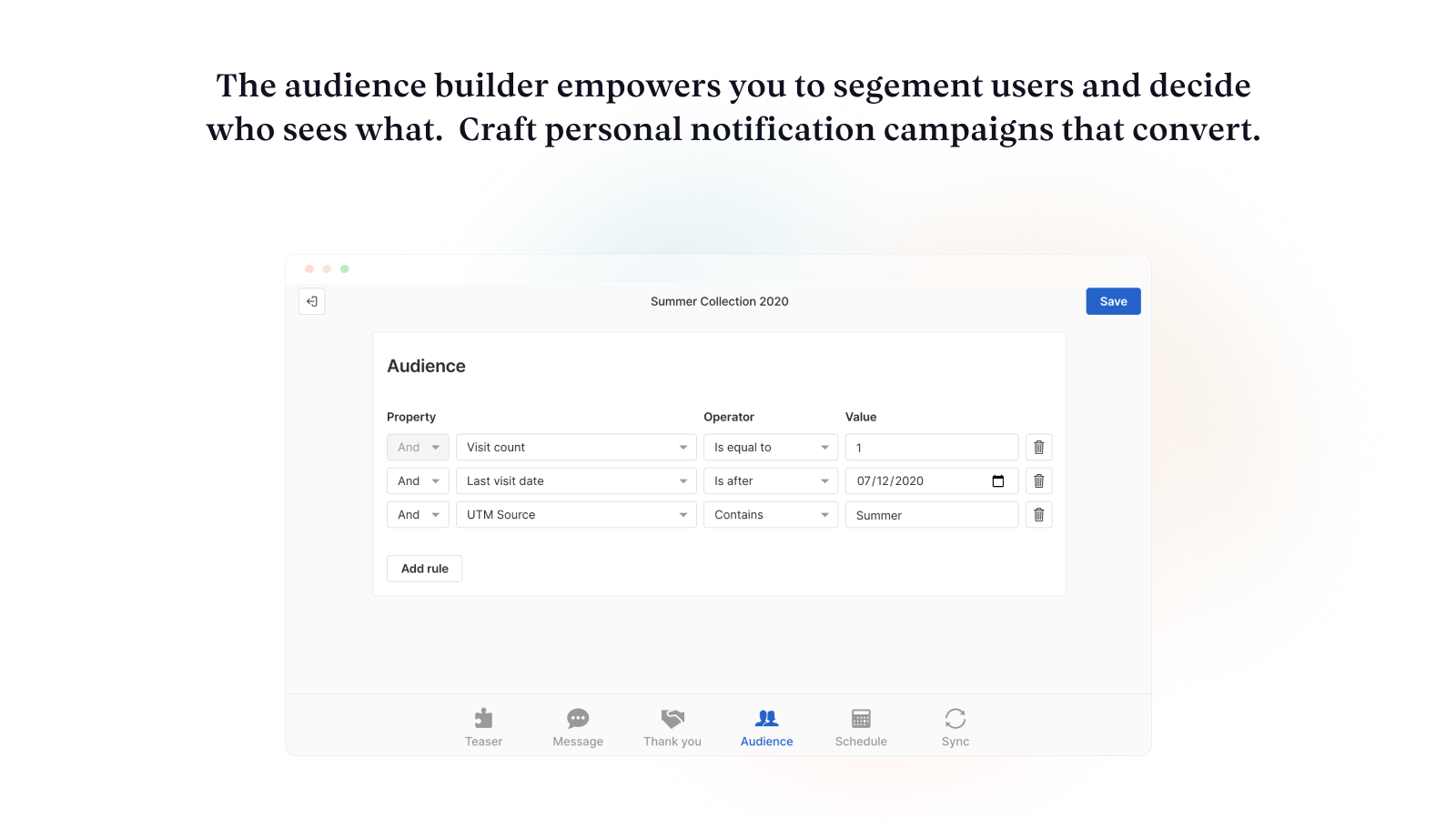 Target segments of your visitors with personalized messages.