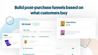 Build post-purchase funnels based on what customers buy