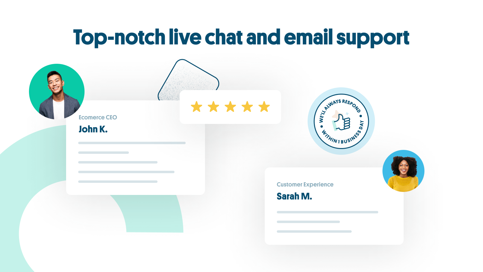 Top-notch live chat and email support