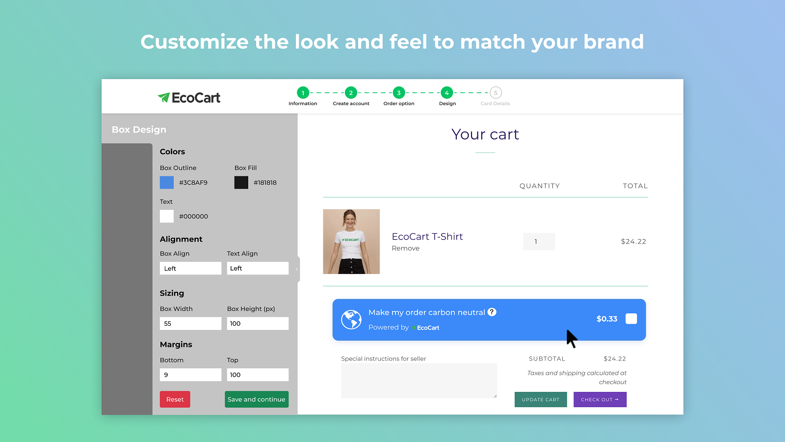Completely customizable in your cart to match your brand