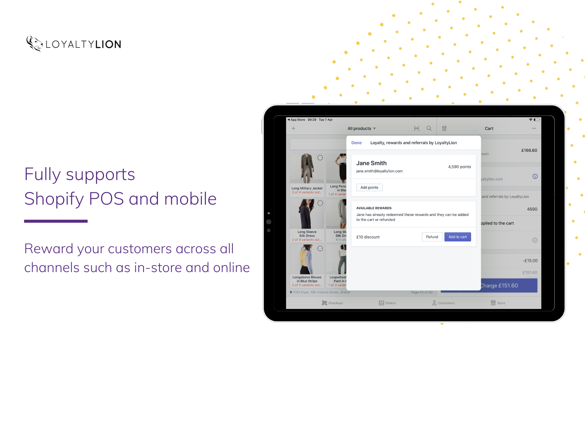 Fully supports Shopify POS and mobile