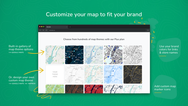 Customize your map to fit your brand