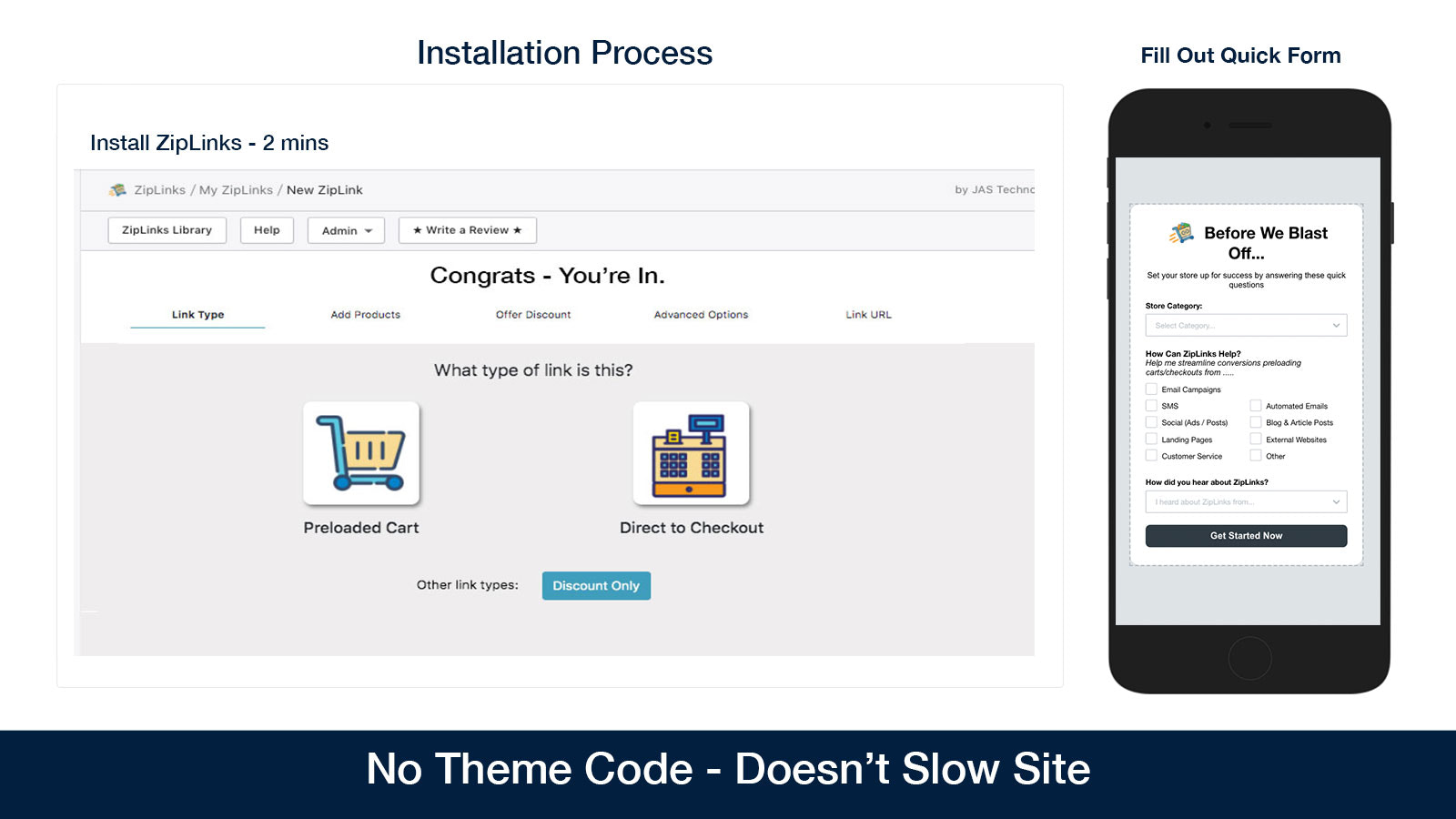 one minute install - no code needed wont slow down your site