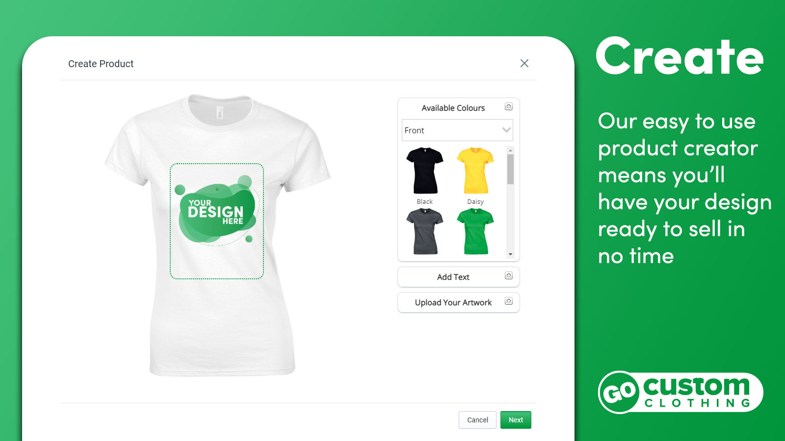 Customise the products with the easy to use GoCustom editor