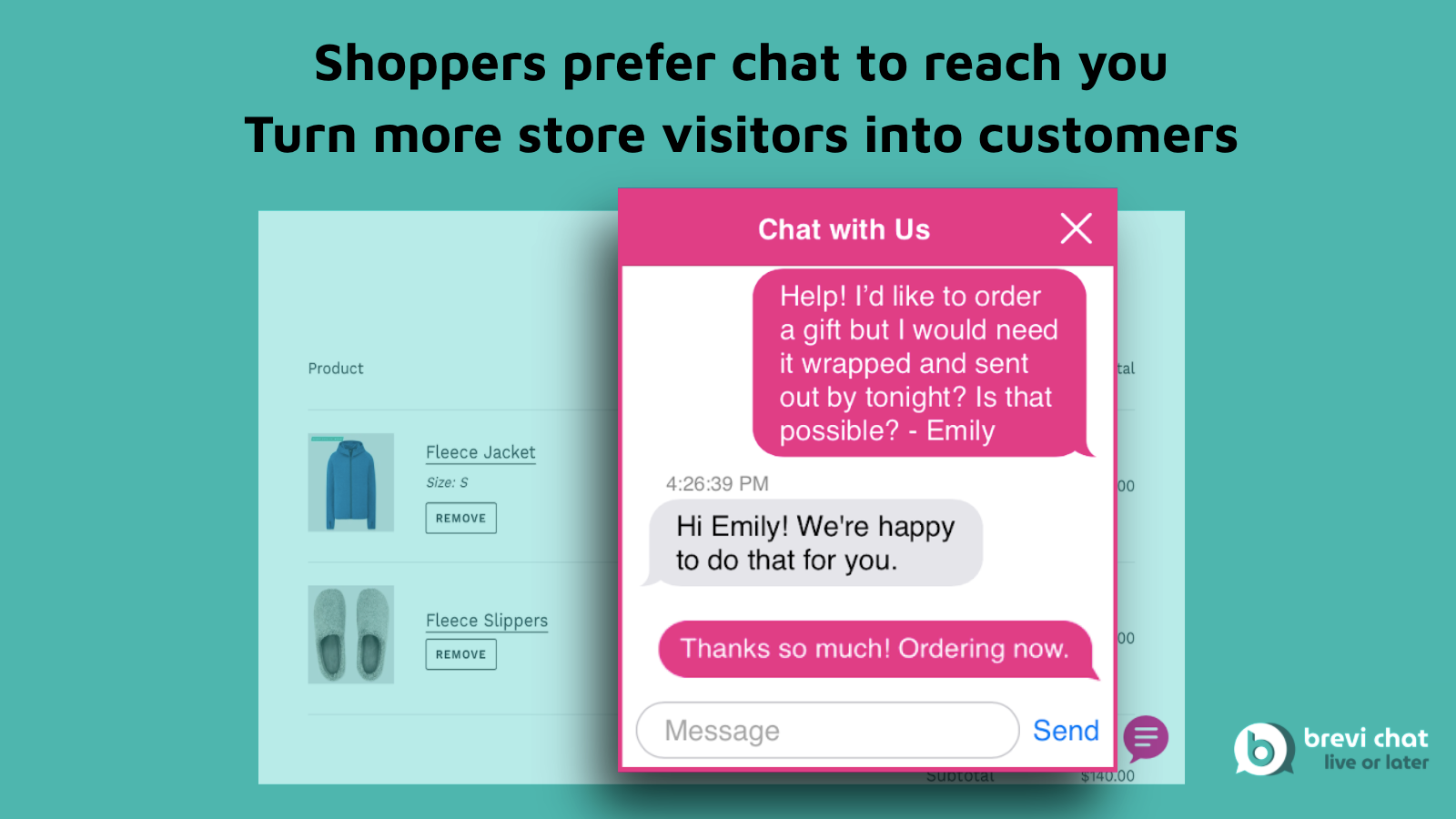 Shoppers prefer chat. Turn more store visitors into customers.