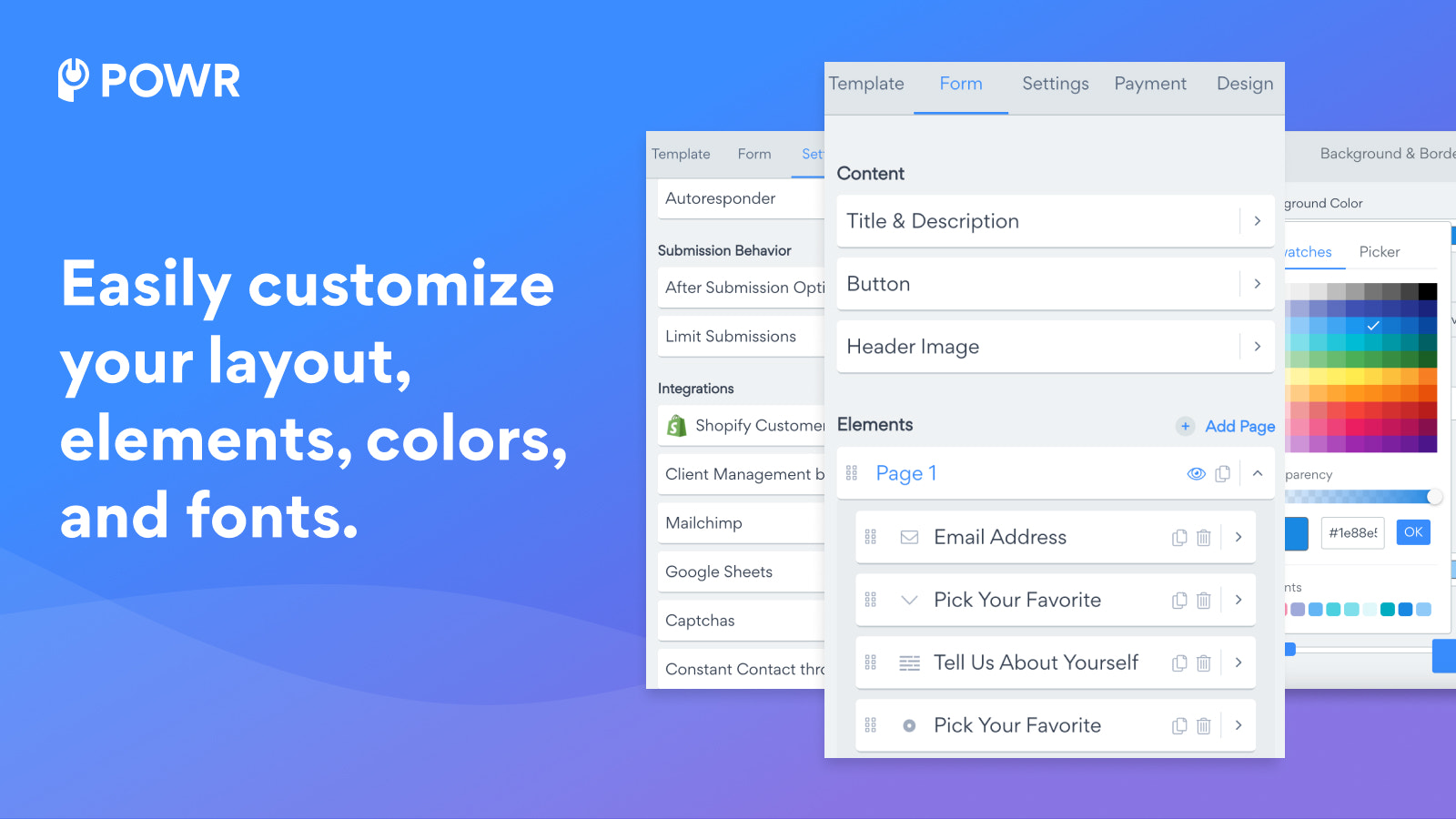 Easily customize your survey elements, layout and colors