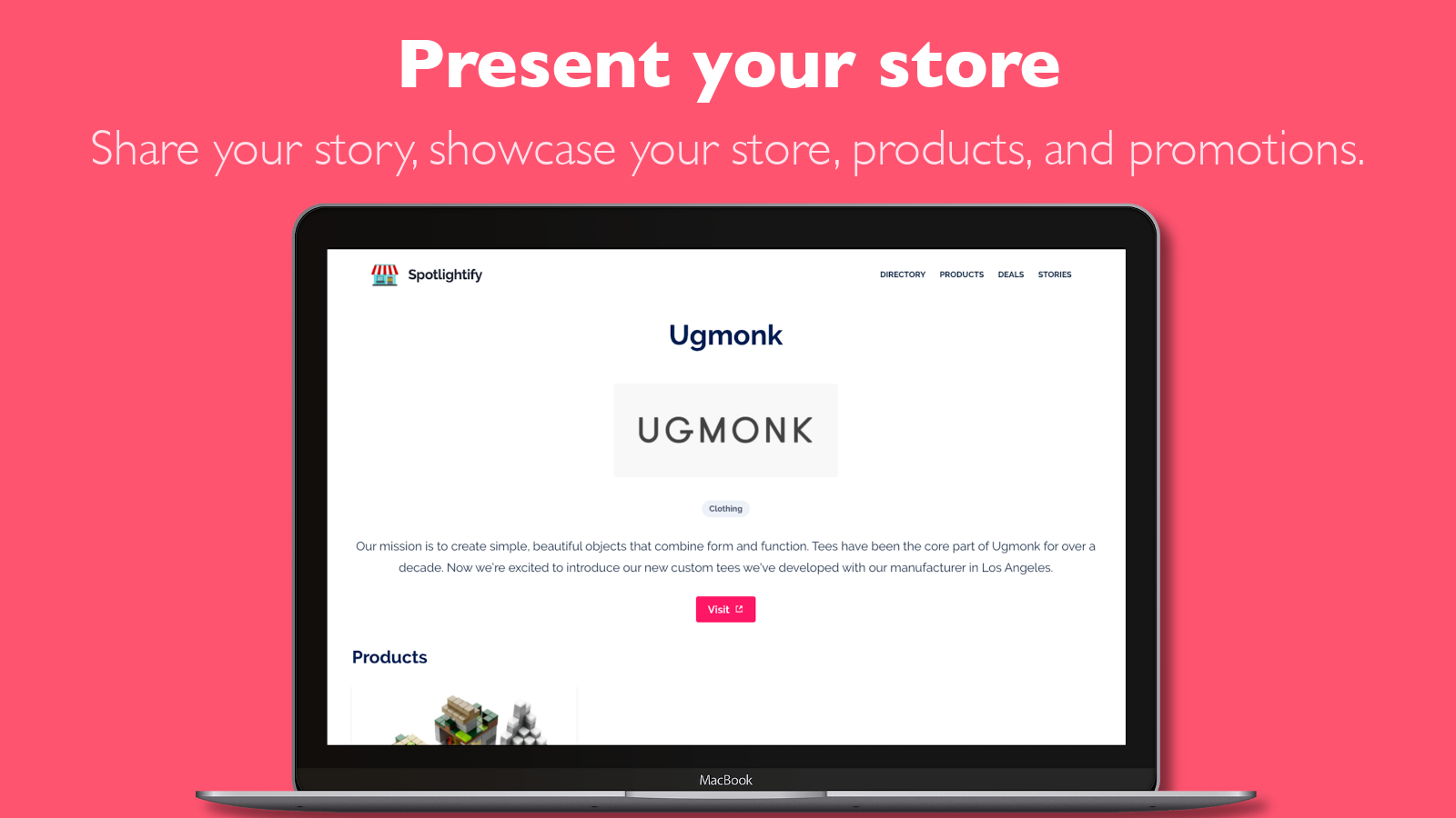 Share your story, present your store, products, and promotions.