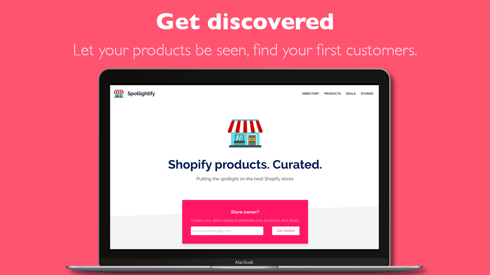 Find your first customers, get discovered.