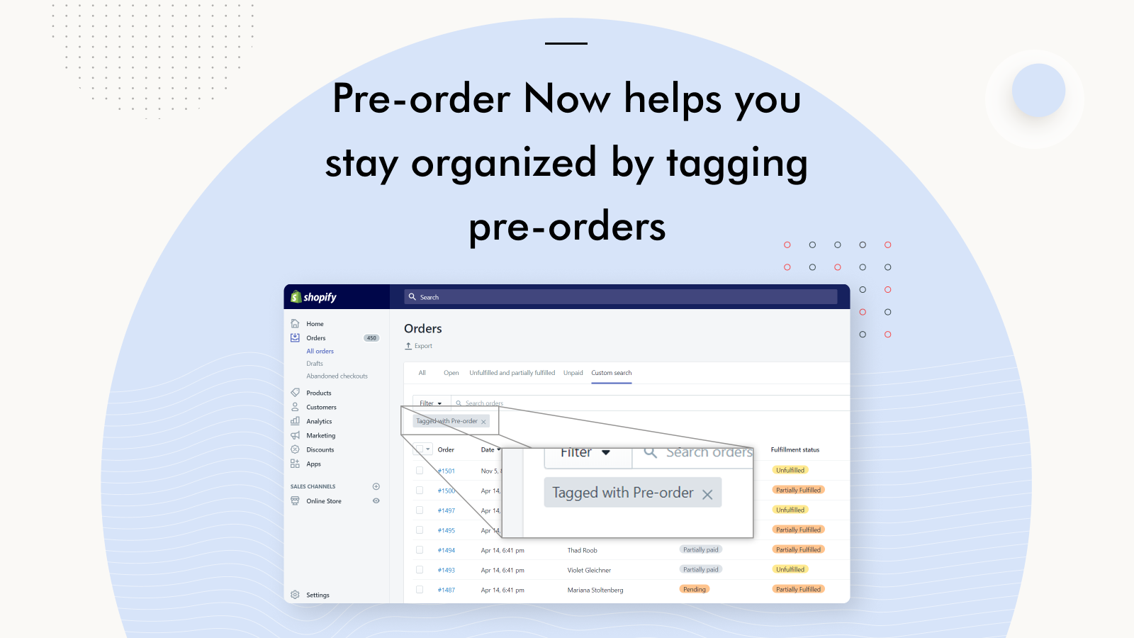 Pre-order Now helps you stay organized by tagging pre-orders