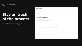 Get notifications during every step of the ordering process