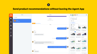 Send product recommendations without leaving the Agent App