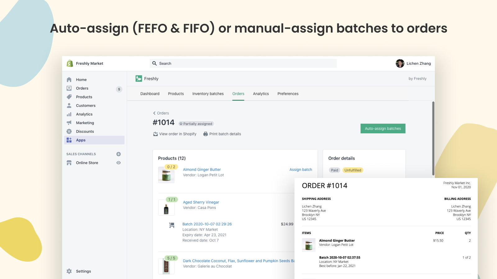Auto-assign (FEFO or FIFO) or manual-assign batches to orders