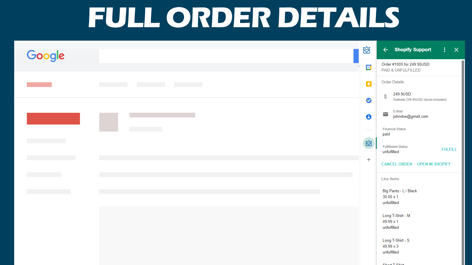 Your customer order information served to your Gmail Account