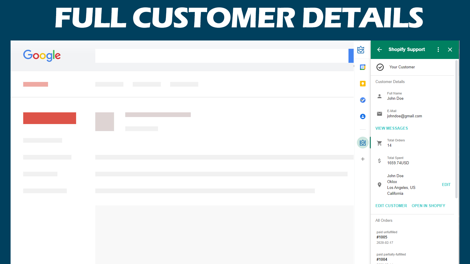 Your customer information served to your Gmail Account