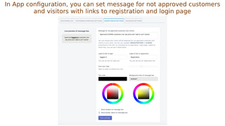 In App configuration, you can set message for not approved users