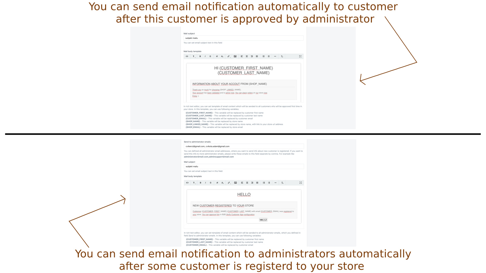 You can send email notifications to customers or administrators
