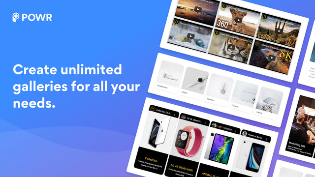 Create unlimited galleries for all your needs!