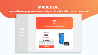 Made deal - Use email to engage with customer