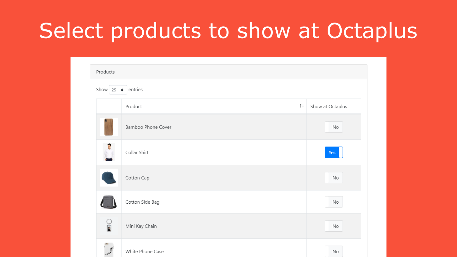 Select your products to show at Octaplus