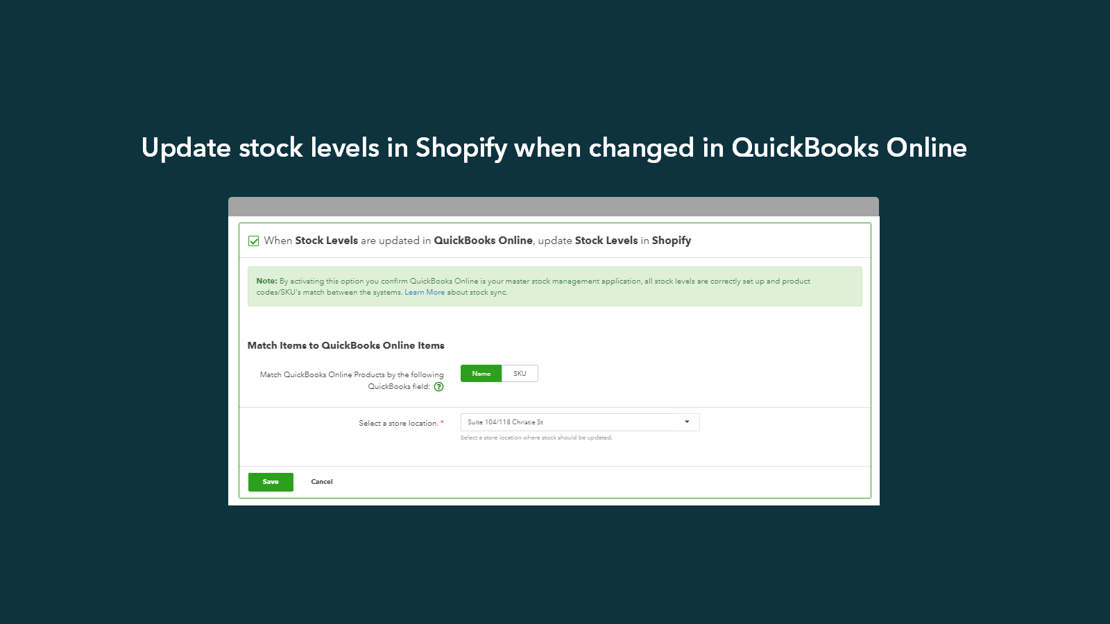 Update stock levels in Shopify when changed in QuickBooks Online